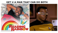 Rainbow: GET U A MAN THAT CAN DO BOTH  READING  RAINBOW  A