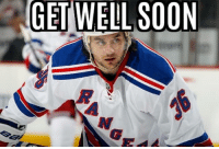 Head, Soon..., and Lost: GET WELL SOON During Rangers/Pens series Zuccarello got hit by a puck to the head.  He said he had temporarily lost ability to talk & move his arm. Needed speech therapy. Blood in brain  He is expected to make full recovery.