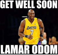 Nba, Lamar, and Get Well Soon: GET WELL SOON  @NBAMEMES  AKERS  LAMAR ODOM SHARE to wish Lamar Odom a speedy recovery! #LO