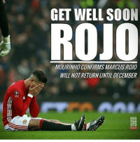 Memes, Soon..., and 🤖: GET WELL SOON  ROJO  MOURINHO CONFIRMS MARCUS ROJO  WILL NOT RETURN UNTIL DECEMBER  桑  INDO  MAN  TD Get well soon Rojo. 👏 MUFC