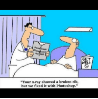 """badsciencejokes: GET  WELL  Your x-ray showed a broken rib,  but we fixed it with Photoshop."""" badsciencejokes"""