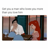 Bae, Ghetto, and Life: Get you a man who loves you more  than you love him  ALICE LEFT THE GHETTO What do you think about this though 👀 Welcome to my page, take a look around, like some shit and follow me @alice_left_the_ghetto 😘😘 prettygirls single bae attitude lovestory cuffingseason joannethescammer relationships instagramquotes photooftheday fuckboys sidechick heartless datenight qotd savage instagramdaily love picoftheday girl qoutestagram life girlfriend boyfriend situationships queen angry relationshipqoutes