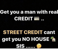 "Cars, Memes, and Money: Get you a man with real  CREDIT  STREET CREDIT cant  get you NO HOUSE Go follow @__thecreditking NOW! POOR CREDIT will cost you a fortune! GET YOUR CREDIT FIXED TODAY! Learn how to Leverage your credit and position yourself to earn more money. @__thecreditking is helping so many people around the country restore their credit, get into Homes, and cars !! Having POOR CREDIT WILL COST YOU A FORTUNE!! STOP PAYING UNNECESSARY INTEREST RATES!! Text the word ""Credit repair"" to the number (424) 522-3773 to restore your credit TODAY❗️ @__thecreditking is also helping a ton of people around the country become credit agents and earn additional income. SOME agents are even earning a paid for Audi! Text the word ""Agent"" to join the team ! You MIGHT just become his NEXT Success Story @__thecreditking had been changing so many people life's around the country. He's also been featured in @Huffpost for all his success at the tender age of 25. Reach out to @__thecreditking and get started today ! Text ""Credit repair"" to the number (424) 522-3773 to restore your credit TODAY!! Text ""Agent"" to the number (424) 522-3773 to earn additional income by helping others restore their credit. You can also email @__thecreditking at 👇🏾 Email: fixitupcredit@gmail.com ad"