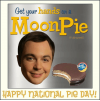 🍽🌛☕️ 😛 My Favourite! happynationalpieday @therealjimparsons @stevemolaro @bigbangtheory_cbs pie 🍎 🍒 🍋 🍑 🌛 moonpie cutiepie: Get your hands on a  Moon Pie  (a ultrazeell  HAPPY MAtionAL Pie DAVI 🍽🌛☕️ 😛 My Favourite! happynationalpieday @therealjimparsons @stevemolaro @bigbangtheory_cbs pie 🍎 🍒 🍋 🍑 🌛 moonpie cutiepie