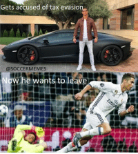 "Cristiano is ""very sad & upset"" after being accused of tax fraud and sources say he wants to leave Spain. Will he leave Real Madrid? 😱: Gets accused of tax evasion  @SOCCER MEMES  Now he wants to leave Cristiano is ""very sad & upset"" after being accused of tax fraud and sources say he wants to leave Spain. Will he leave Real Madrid? 😱"