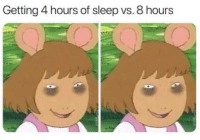 Club, Tumblr, and Blog: Getting 4 hours of sleep vs. 8 hours laughoutloud-club:  Am i right?