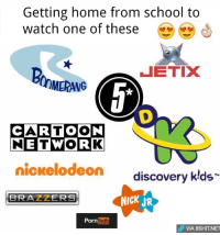 Tag your friend who still watch these <3: Getting home from school to  watch one of these  JETIX  (nMERANG  CARTOON  NETWORK  nickelodeon  discovery klds  NICK JR  Porn  dP VIA 8SHIT NET Tag your friend who still watch these <3
