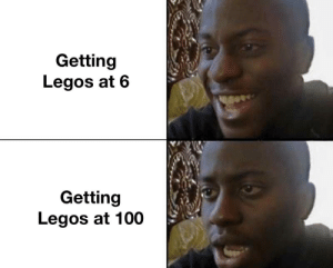 The end of an era: Getting  Legos at 6  Getting  Legos at 100 The end of an era