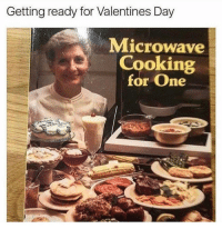 It's gonna get weird 👉🏼@basicbitchfoundation: Getting ready for Valentines Day  Microwave  Cooking  for one It's gonna get weird 👉🏼@basicbitchfoundation
