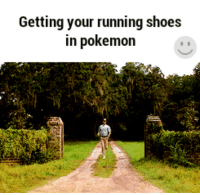 Run, Shoes, and Running: Getting your running shoes  in pokemoin <p>Run, Trainer, Run!</p>