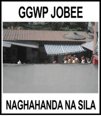 Filipino (Language), Silas, and Sila: GGWP JOBEE  NAGHAHANDANA SILA BREAKING NEWS: ON GOING MEETING  Sh*t is about to happen (c)https://www.facebook.com/reiallen.guionmabunga
