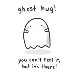 https://iglovequotes.net/: gh ost hug!  you can't feel it,  but it's there!  CHIBIRD https://iglovequotes.net/