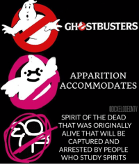 GH STBUSTERS  APPARITION  ACCOMMODATE  OIC ELIDEINTV  SPIRIT OF THE DEAD  THAT WAS ORIGINALLY  ALIVE THAT WILL BE  CAPTURED AND  U ARRESTED BY PEOPLE  WHO STUDY SPIRITS another top kek anti meme