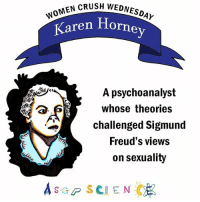 Today's WCW founded feminist psychology in response to Freud's penis envy theory. She disagreed that men & women have inherent psychological differences. Also, thank you to everyone who spotted the grammar error on our first post! 😘: GH WOMEN CRUSH  DNES  Karen Ho  A psychoanalyst  whose theories  challenged Sigmund  Freud's views  on sexuality Today's WCW founded feminist psychology in response to Freud's penis envy theory. She disagreed that men & women have inherent psychological differences. Also, thank you to everyone who spotted the grammar error on our first post! 😘