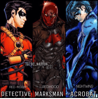 Memes, Superman, and Batman Superman: GI DC NATION  NIGHTWING  REDHOOD  RED ROBIN  DETECTIVE MARKS MAN ACROBAT Name more iconic trio I'll wait lol. dc dccomics dceu dcu dcrebirth dcnation dcextendeduniverse batman superman manofsteel thedarkknight wonderwoman justiceleague cyborg aquaman martianmanhunter greenlantern theflash greenarrow suicidesquad thejoker harleyquinn comics injusticegodsamongus