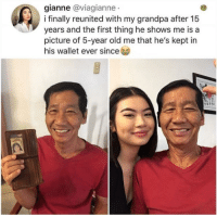 Grandpa, Amazing, and Old: gianne @viagianne  i finally reunited with my grandpa after 15  years and the first thing he shows me is a  picture of 5-year old me that he's kept in  his wallet ever since Amazing man