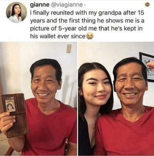 This is so cute :): gianne @viagianne  i finally reunited with my grandpa after 15  years and the first thing he shows me is  picture of 5-year old me that he's kept in  his wallet ever since This is so cute :)