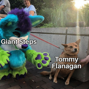 Giant, Tommy, and Steps: Giant Steps  Tommy  Flanagan tHErE aRe OnlY 3 kEYs TOmMy