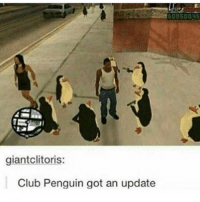 Club, Memes, and Waves: giantclitoris:  Club Penguin got an update Just smile and wave, boys. 👉 Follow us for more! @codmemesftw 👇 Tag a friend!
