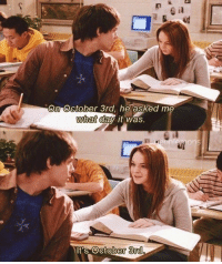 Happy October 3rd, Mean Girls! 💓💖💕: Gil  October 3rd he asked me  what day it was  It's October 3rd Happy October 3rd, Mean Girls! 💓💖💕