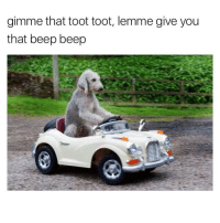 Memes, 🤖, and More: gimme that toot toot, lemme give you  that beep beep Friday feels 💓💓 go checkout @asleepinthemuseum for more @asleepinthemuseum @asleepinthemuseum