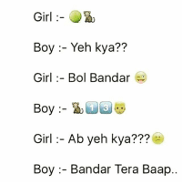 Memes And Abs Girl Boy Yeh Kya Bol Bandar