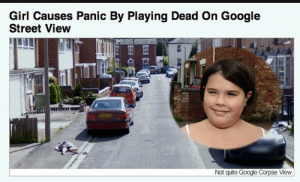 Street View: Girl Causes Panic By Playing Dead On Google  Street View  Not qute Google Corpse View