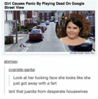 i LOVE @spunky 💕: Girl Causes Panic By Playing Dead on Google  Street View  alxmas:  cyanide-santa:  Look at her fucking face she looks like she  just got away with a fart  isnt that juanita from desperate housewives i LOVE @spunky 💕