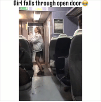 Lean, Memes, and Girl: Girl falls through open door Always check behind you before you lean backwards... 😂😂