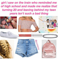 my bday is later this summer and i've been getting sad thinkin about the fact that i won't b a teen anymore. but then i saw some 15 year olds and i was like oh yea. being 15. not the best!! mayhaps 20 is a good year. teen years r kinda cursed the movies lie: girl i saw on the train who reminded me  of high school and made me realize that  turning 20 and leaving behind my teen  years isn't such a bad thing  101  eat my bday is later this summer and i've been getting sad thinkin about the fact that i won't b a teen anymore. but then i saw some 15 year olds and i was like oh yea. being 15. not the best!! mayhaps 20 is a good year. teen years r kinda cursed the movies lie