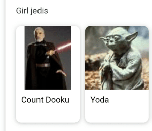 I was just trying to find out more about master sinube and this came up: Girl jedis  Yoda  Count Dooku I was just trying to find out more about master sinube and this came up