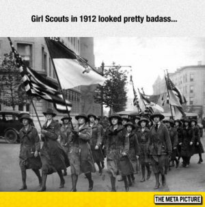 Girl Scouts, School, and Tumblr: Girl Scouts in 1912 looked pretty badass...  THE META PICTURE srsfunny:  Old School Girl Scouts