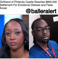 "Memes, Money, and Police: Girlfriend of Philando Castile Reaches $800,000  Settlement For Emotional Distress and False  Arrest  @balleralert Girlfriend of Philando Castile Reaches $800,000 Settlement For Emotional Distress and False Arrest – blogged by @MsJennyb ⠀⠀⠀⠀⠀⠀⠀ ⠀⠀⠀⠀⠀⠀⠀ Nearly 17 months after PhilandoCastile was gunned down by St. Anthony police officer Jeronimo Yanez, his girlfriend, who live-streamed the traffic stop murder, has been granted an $800,000 settlement in the wake of his death. ⠀⠀⠀⠀⠀⠀⠀ ⠀⠀⠀⠀⠀⠀⠀ According to reports, DiamondReynolds will receive $675,000 from the Minnesota city where Castile was shot, as well as an additional $125,000 from the city of Roseville and the League of Minnesota Cities Insurance Trust. A portion of the money will be held in a trust for her 4-year-old daughter, who witnessed the brutal murder on July 6, 2016. ⠀⠀⠀⠀⠀⠀⠀ ⠀⠀⠀⠀⠀⠀⠀ Although the agreement still needs to be approved by the court, the settlement will resolve Reynolds' claims of emotional distress and false arrest. ⠀⠀⠀⠀⠀⠀⠀ ⠀⠀⠀⠀⠀⠀⠀ ""While no amount of money can change what happened, bring Philando back, or erase the pain that my daughter and I continue to suffer, I do hope that closing this chapter will allow us to get our lives back and move forward,"" Reynolds said in a statement. ⠀⠀⠀⠀⠀⠀⠀ ⠀⠀⠀⠀⠀⠀⠀ According to reports, the settlement comes just months after Castile's mother settled for more than $2 million in a wrongful death suit of her son. The settlement also comes just months after Yanez, who shot Castile several times after he informed the officer that he had a firearm, was found not guilty of second-degree manslaughter."
