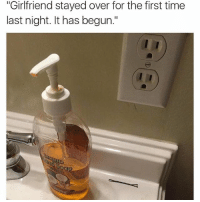 "I thought this was gonna be something about sticking the hair pin into the electrical outlet: ""Girlfriend stayed over for the first time  ast night. It has begun I thought this was gonna be something about sticking the hair pin into the electrical outlet"