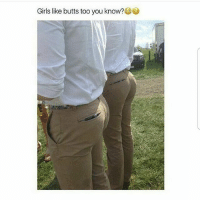 Ass, Crazy, and Dank: Girls like butts too you know? U know that ass has been places Follow @bitchy.code for more🤗 - - - love memesdaily Relatable dank girl Memes Hoodjokes Hilarious Comedy Hoodhumor Zerochill Jokes Funny Kanywest Kimkardashian litasf Kyliejenner Justinbieber Squad Crazy Omg Accurate Kardashians Epic bieber Photooftheday Tagsomeone trump rap drake