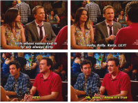 Girls, Memes, and True: Girls whose names end in  ly are always dirty  Holly. Kelly. Karly. LILY!  HEY!  h, yeah, lknow it's true #HIMYM https://t.co/hrva2iQ6Yl