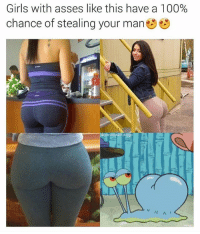 Anaconda, Funny, and Girls: Girls with asses like this have a 100%  chance of stealing your man  cooked.d Truuu 🔥 . . (Oc) . Backup: @raw.doggo Art: @overcooked.art . . meme memes comedy humour humor joke funny cringe doggo dog whyyoureadinthese