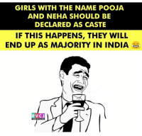 Pooja & Neha 😬 rvcjinsta: GIRLS WITH THE NAME POOJA  AND NEHA SHOULD BE  DECLARED AS CASTE  IF THIS HAPPENS, THEY WILL  END UP AS  RVC J  WWW RVCJ, COM Pooja & Neha 😬 rvcjinsta