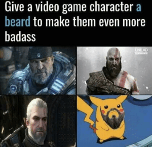 Beard, Memes, and Best: Give a video game character a  beard to make them even more  badass Beards really the best via /r/memes https://ift.tt/2PBl8iT