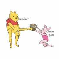 Memes, Pregnant, and Salmon: give me all of your  bee syrup now  bee syrup  please dont  take it from me  my wife is  pregnant you salmon coloured dwarf - 📷@chrissimpsonsartist - comics winniethepooh christopherrobin