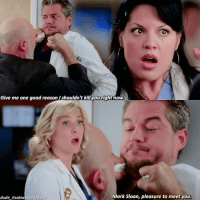 |5x20| Callie's father 😂😂😂😂😂 Mark, Callie or [Arizona]? . . . greys5x20 greysanatomy callietorres arizonarobbins marksloan mallie calzona: Give me one good reason  shouldn't kill ryouright now.  Mark Sloan, pleasure to meet you.  dude itsalexkarev 5 20 |5x20| Callie's father 😂😂😂😂😂 Mark, Callie or [Arizona]? . . . greys5x20 greysanatomy callietorres arizonarobbins marksloan mallie calzona