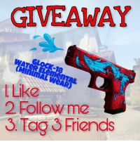 GIVEAWAY GLOCK 18 W L Like 2 Follow Me Tag 3 Friends Finaly ! Here