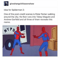 PLEASE. ~Idk if the other two have Insta but tag away if they do: giveshangchihisownshow  Idea for Spiderman 2:  One of the post-credit scenes is Peter Parker walking  around the city. He then runs into Tobey Maguire and  Andrew Garfield and all three of them recreate this  meme.  PD PLEASE. ~Idk if the other two have Insta but tag away if they do