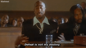 Destiny, Defeat, and  My Destiny: Glacksoul  Defeat is not my destiny.