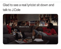 Funny, J. Cole, and Ghost: Glad to see a real lyricist sit down and  talk to J.Cole  FRDAY  @beatermeme lil pump is j coles ghost writer
