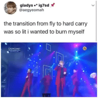 Lit, Tumblr, and Blog: gladys..ig7sd  @aegyeomah  the transition from fly to hard carry  was so lit i wanted to burn myself  GAONCHART  IS iikpoptrash:  LITTT🔥🔥😍