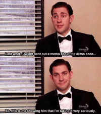 The Dress, Dress, and Code: Global  Last week, Dwight sent out a memo about the dress code  Global  So, this is me showing him that I'm taking it very seriously https://t.co/NiBMg6WwV5