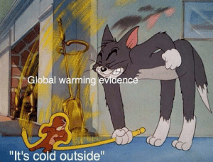 "it's cold: Global warming evidence  ""It's cold outside"""