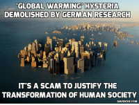 Disappointed, Global Warming, and Memes: GLOBAL WARMING HYSTERIA  DEMOLISHED BY GERMAN RESEARCH  ITS A SCAM TO JUSTIFY THE  TRANSFORMATION OF HUMAN SOCIETY  DAVIDICKE.COM Global warming alarmists disappointed that Hurricane Matthew wasn't worse https://www.davidicke.com/article/390519/global-warming-alarmists-disappointed-hurricane-matthew-wasnt-worse #GlobalWarming