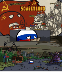 Glorious, Soviet, and Polandball: GLORIOUS ROSSIYR WELCOTE Yvo M  LIGTHY SoVIET PROLETARIAN PARK  BASIL LHEEL  SOUGETLOND  MOUNTAIN  coc  SPOUTNIK Tour kurwa ;-;